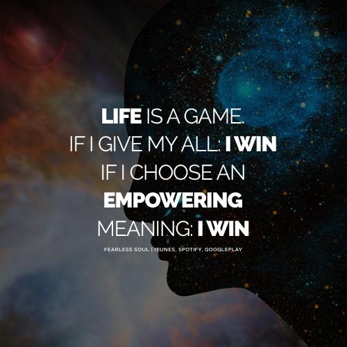 Kehidupan adalah Sebuah Permainan dan Semua Orang Bisa Menang